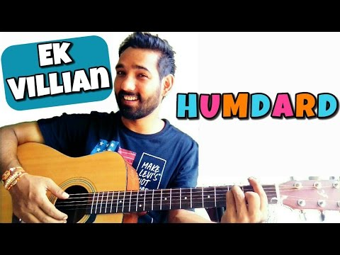 Humdard Guitar Lesson - Ek Villian