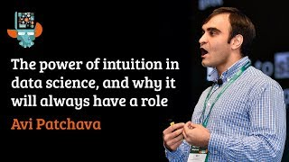 Keynote: The power of intuition in data science, and why it will always have a role.