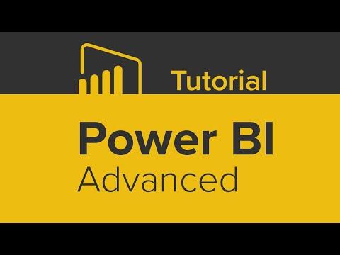 Power BI Advanced Tutorial