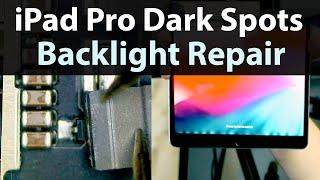 iPad pro 10.5 Dark Spots uneven LCD Backlight Repair + Mail-ins