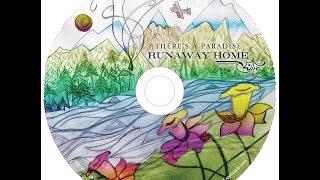 Runaway Home - Making of the Album  Series:  Dreams