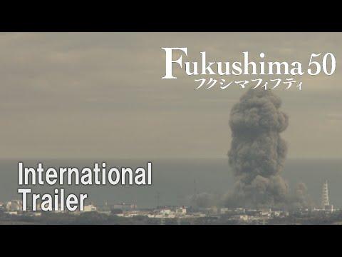 『Fukushima 50』International Trailer