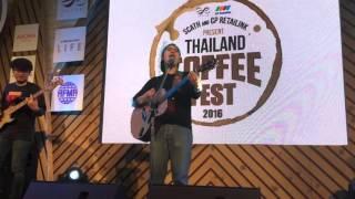 แผลเป็น - อะตอม ชนกันต์ Live @ Thailand Coffee Fest 28/2/59