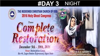 RCCG 2016 HOLY GHOST CONGRESS_ #Day 3