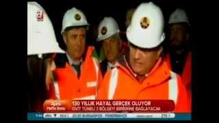 Ovit Tüneli'nde son durum Haber: Neşe Yelken