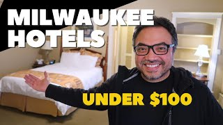 MILWAUKEE Hotels under $100