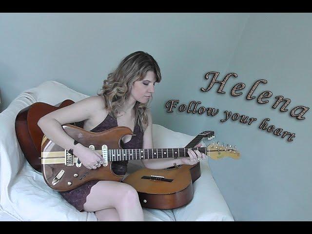 HELENA Follow your heart