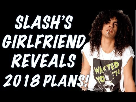 Guns N' Roses News  Slash's Girlfriend Reveals 2018 Plans & Displate Promo!