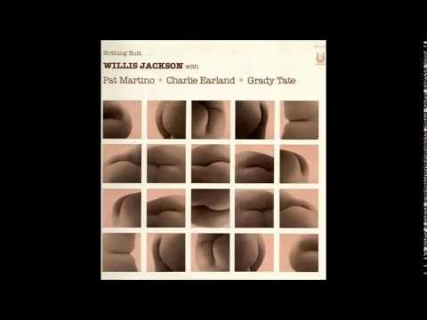 Willis Jackson - Nothing Butt... (1980) (Full álbum)