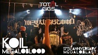 Download Mp3 TOTALGIGS KOIL MEGALOBLOOD 17TH ANNIVERSARY MEGALOBLAST