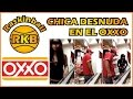 Chica desnuda en el OXXO