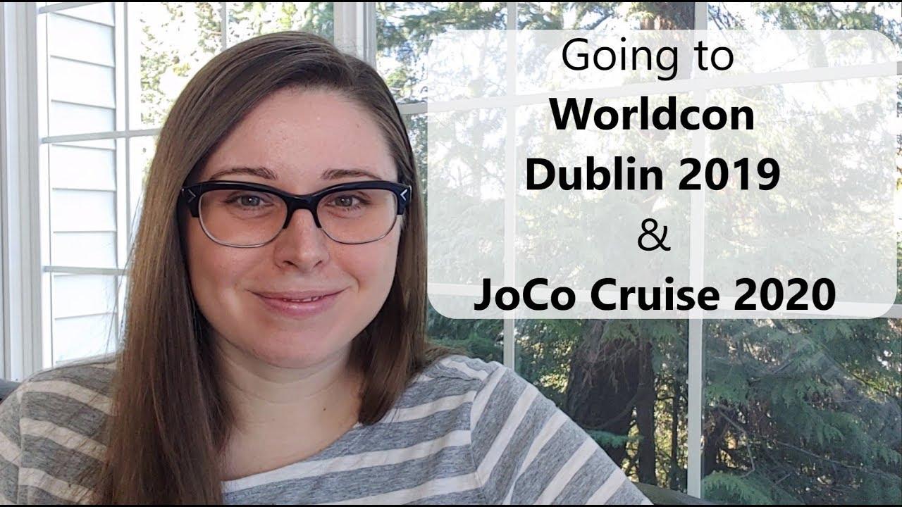Joco Cruise 2020.Going To Worldcon Dublin 2019 Joco Cruise 2020