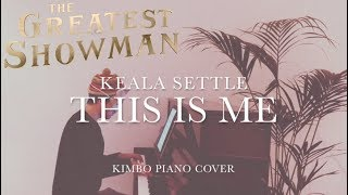 The Greatest Showman - This Is Me (Piano Cover) [Keala Settle] +Sheets