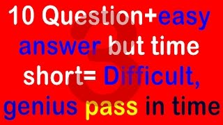Real IQ Test Question and Answer-How Smart Your IQ? Intelligence Test (10 questions) part 3