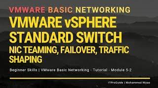 VMware Basic Networking - Standard Switch - Load Balancing, NIC team- Module 5-2