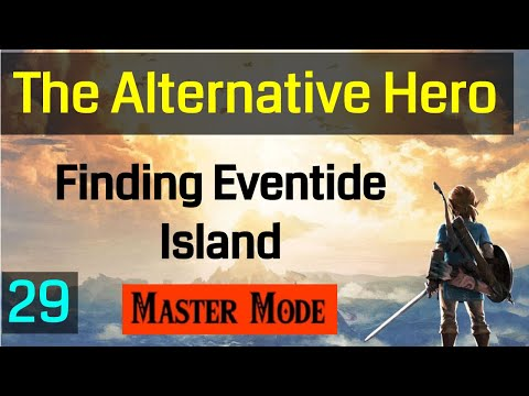 029 Master Mode Breath of the Wild Traveling To Eventide Island
