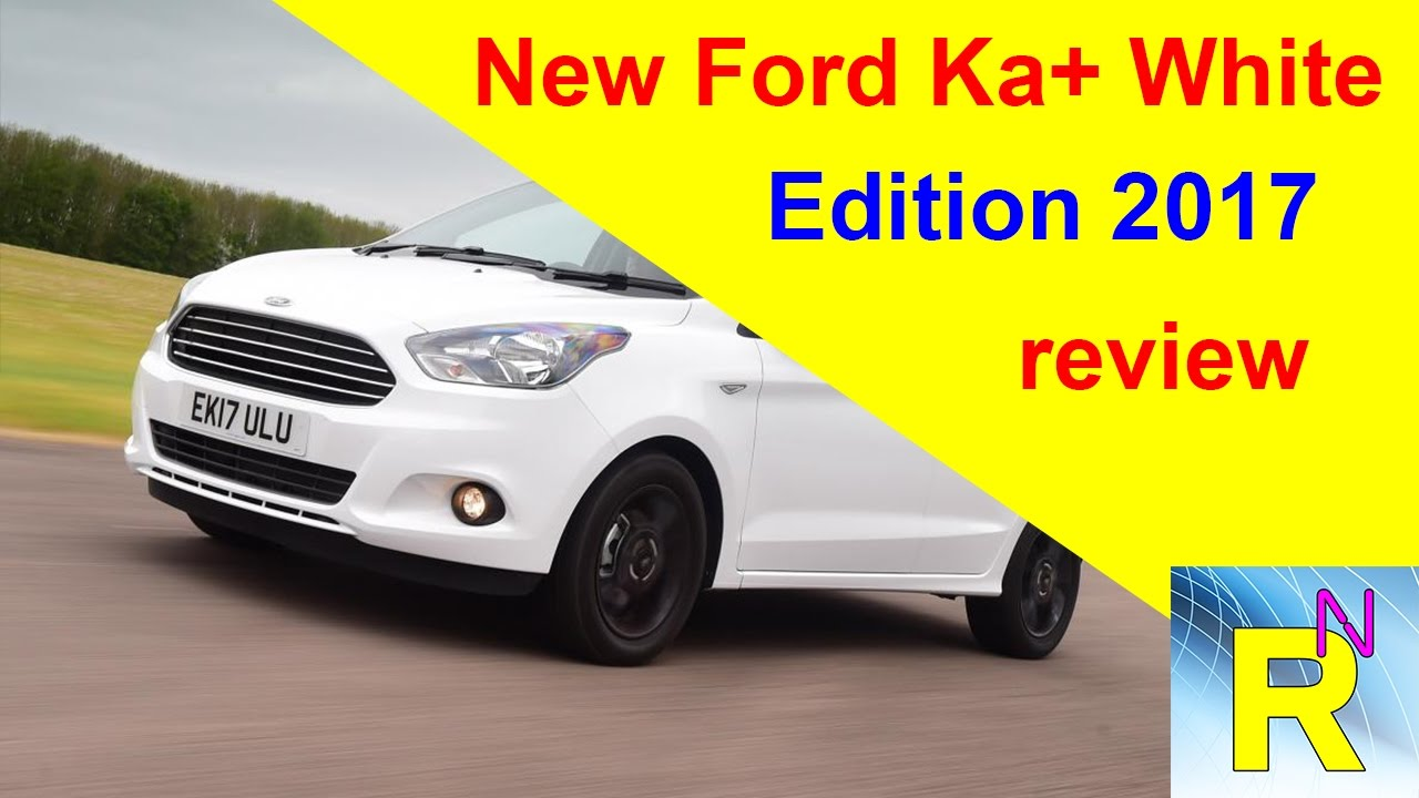 car review new ford ka white edition 2017 review read newspaper tv youtube. Black Bedroom Furniture Sets. Home Design Ideas