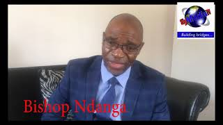 """Bishop Ndanga """"Forgive Them for they do not know what they are doing or saying"""""""