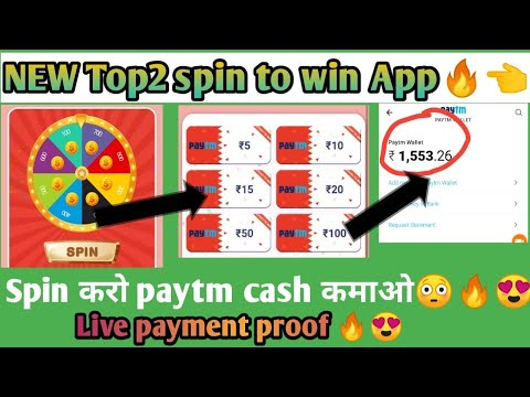 Top2 spin To win app 2019 😍🔥   101% payment proof live 🔥  only