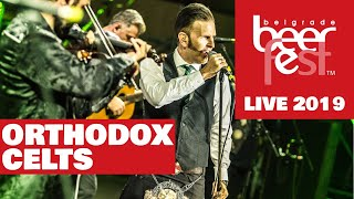 Orthodox Celts - Live @ Belgrade Beer Fest 2019