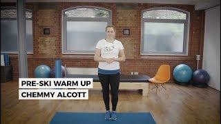 Pre-Ski Warm Up with Chemmy Alcott