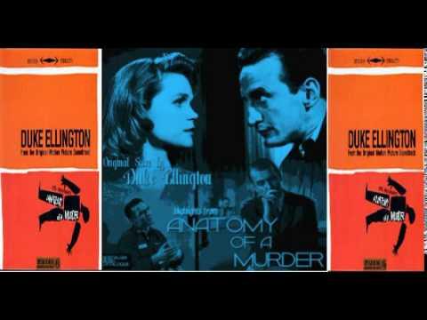 Duke Ellington:Anatomy Of A Murder (1959) - YouTube