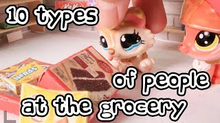 LPS - 10 Types of People at the Grocery Store!