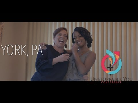 2018 York, PA Unstoppable You Conference Highlight Video