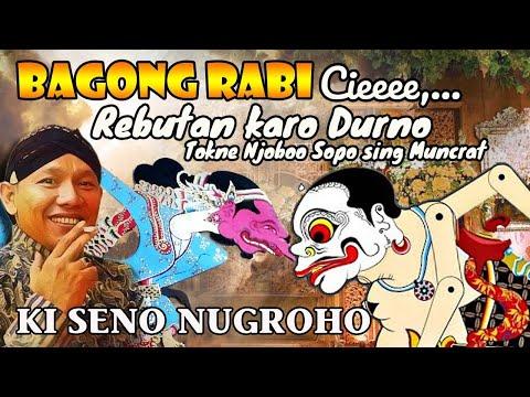 KI SENO NUGROHO .. Bagong Rabi.. Hahhaaa..