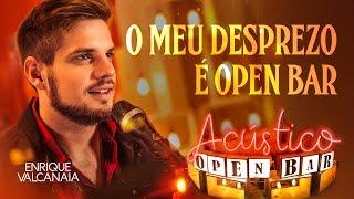 Enrique Valcanaia - O Meu Desprezo É Open Bar (Clipe Oficial) thumbnail