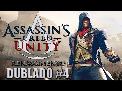Assassin's Creed Unity - Dublado #4 Renascimento de um Assassino (PS4) - Nillo21.