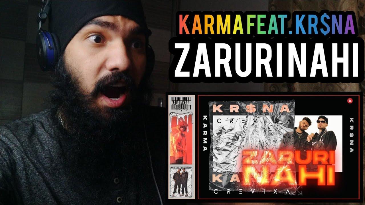 Reaction on ZARURI NAHI (OFFICIAL VIDEO) - KARMA FEAT. KR$NA | Zaruri Nahi Reaction