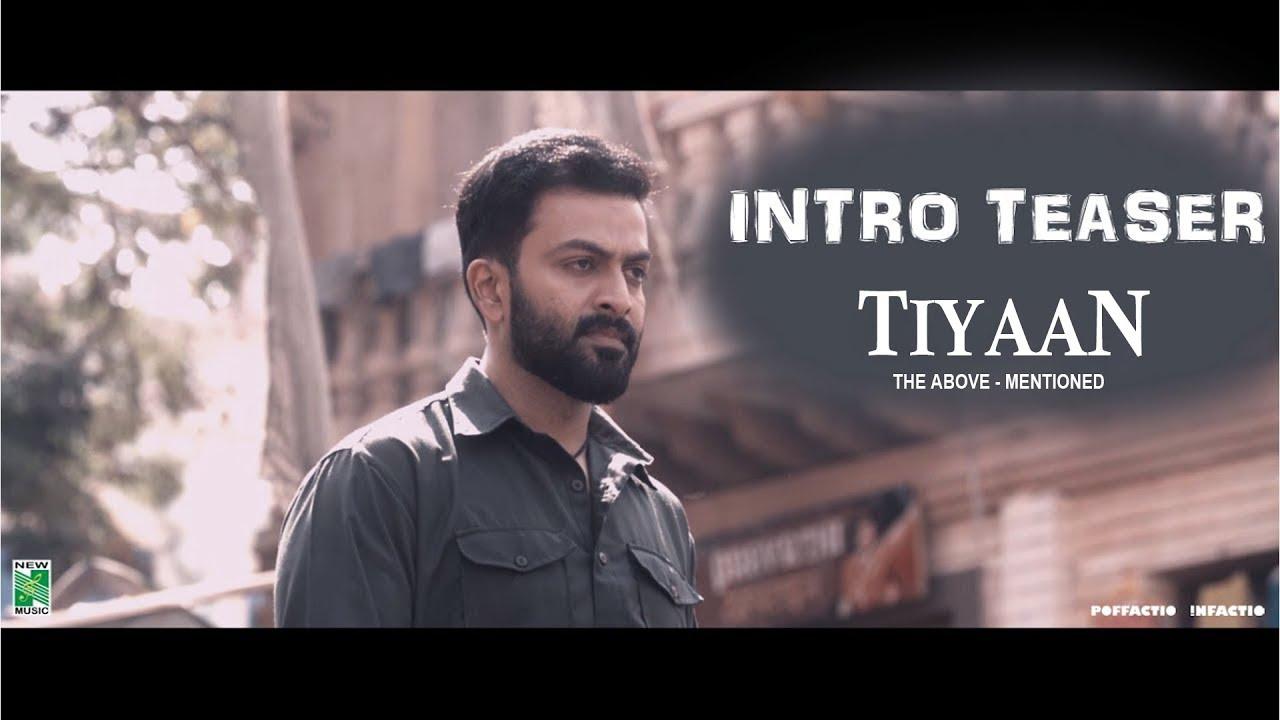 Download TIYAAN - Prithviraj Intro Teaser HD   Gopi Sundar