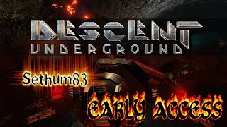 Descent: Underground - Early Access Gameplay