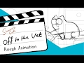 Simon's Cat 'Off to the Vet' - Rough Animation