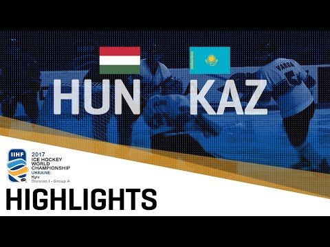 Hungary - Kazakhstan | Highlights | 2017 IIHF Ice Hockey World Championship Division I Group A