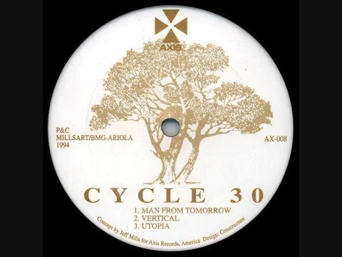 Cycle 30 (Jeff Mills) - Utopia