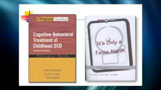 Professional Resources: Treating Obsessive Compulsive Disorder in Children and Adolescents