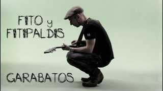 Fito y los Fitipaldis - Garabatos (letra)