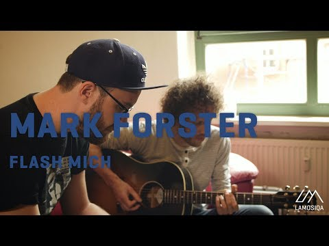 Mark Forster - Flash Mich (Live And Acoustic) 1/2
