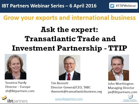 Webinar - Transatlantic Trade and Investment Partnership (TTIP)