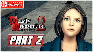 Deadly Premonition 2: A Blessing in Disguise - Gameplay Walkthrough PART 2 (Nintendo Switch)