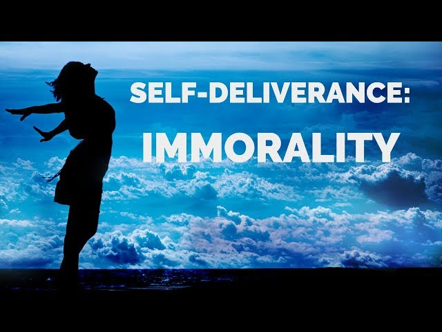 Deliverance from the Spirit of Immorality | Self-Deliverance Prayers