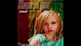 Shape of you (Reggae Cover) Madilyn Bailey