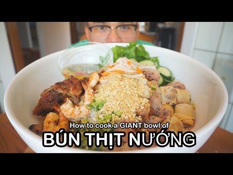 How to cook  a GIANT BOWL of  BÚN THỊT NƯỚNG   -Hôm nay chúng ta nấu ăn BÚN THỊT NƯỚNG