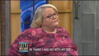 I Am Not Sleeping With My Son! (The Steve Wilkos Show)