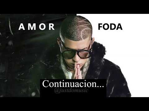 Bad Bunny - Amorfoda | Parte 2 | - Audio Oficial
