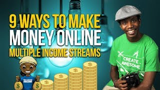 9 Ways I Actually Make Money   Multiple Streams of Income