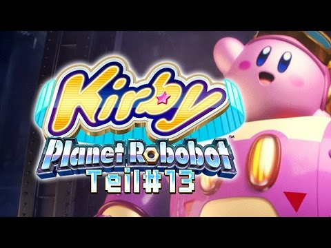 YES! Wieder ein Jet Level ★ KIRBY: PLANET ROBOBOT | #13