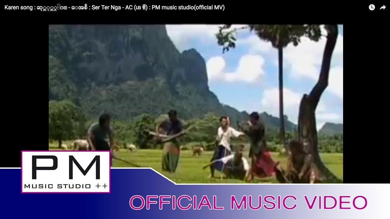 karen-song-ser-ter-nga-ac-pm-music-studioofficial-mv-pm-musicstudio